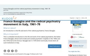 The best article I've found about Basaglia closing all the Asylums in Italy (as well as across the world)
